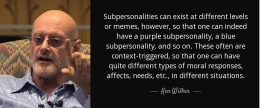 Ken Wilber Quote on Sub Personalities
